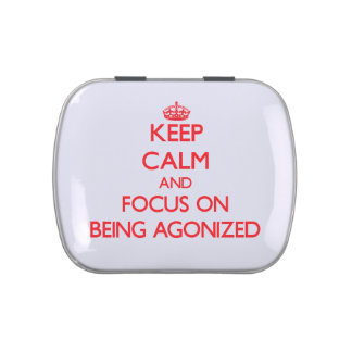 Keep calm and focus on BEING AGONIZED Jelly Belly Candy Tin