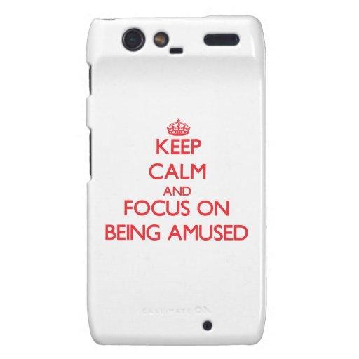Keep Calm and focus on Being Amused Motorola Droid RAZR Case