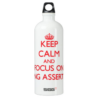 Keep Calm and focus on Being Assertive SIGG Traveller 1.0L Water Bottle
