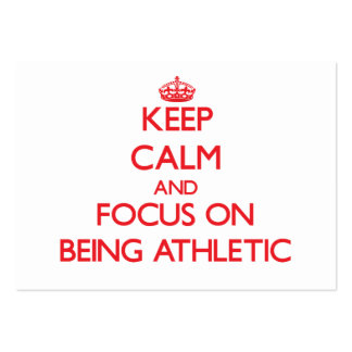 Keep calm and focus on BEING ATHLETIC Business Card Templates