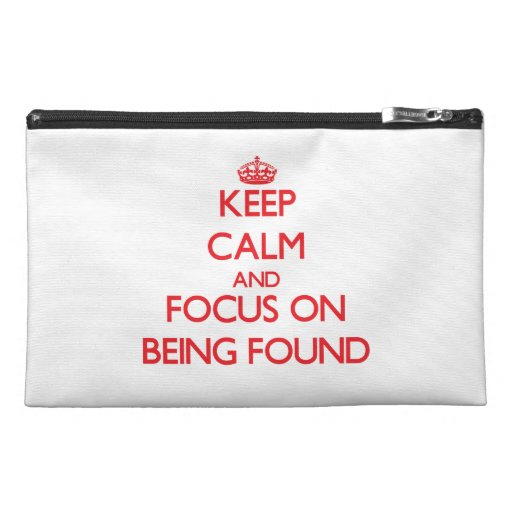 Keep Calm and focus on Being Found Travel Accessories Bag