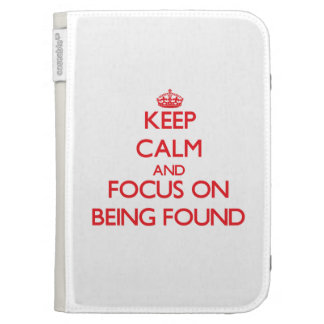 Keep Calm and focus on Being Found Kindle Keyboard Cases