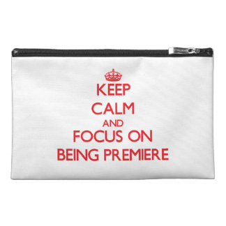 Keep Calm and focus on Being Premiere Travel Accessory Bags