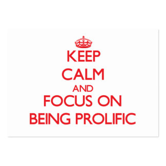 Keep Calm and focus on Being Prolific Business Card Templates