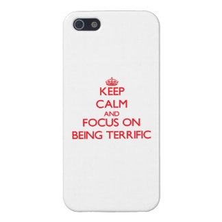 Keep Calm and focus on Being Terrific iPhone 5 Case