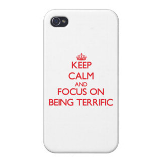 Keep Calm and focus on Being Terrific iPhone 4/4S Cover
