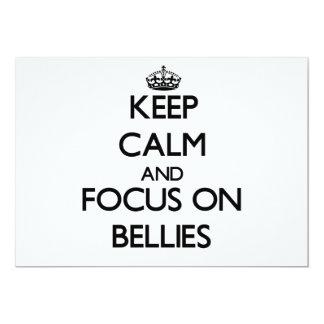 Keep Calm and focus on Bellies 13 Cm X 18 Cm Invitation Card