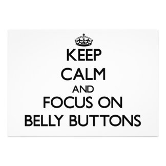 Keep Calm and focus on Belly Buttons Custom Invitation