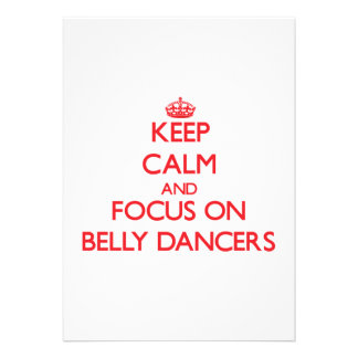 Keep Calm and focus on Belly Dancers Invitation