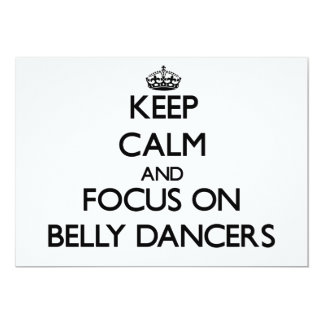 Keep Calm and focus on Belly Dancers Custom Announcements