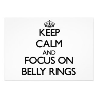 Keep Calm and focus on Belly Rings Custom Invite