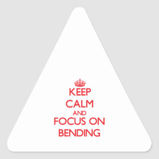 Keep Calm and focus on Bending Sticker