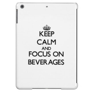 Keep Calm and focus on Beverages iPad Air Case