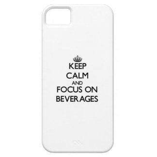 Keep Calm and focus on Beverages iPhone 5/5S Cover