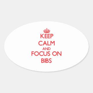 Keep Calm and focus on Bibs Sticker