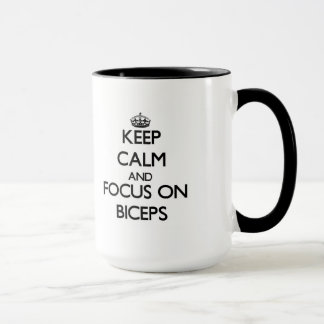 Keep Calm and focus on Biceps Mug
