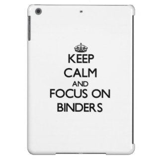 Keep Calm and focus on Binders iPad Air Cases