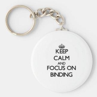 Keep Calm and focus on Binding Keychains