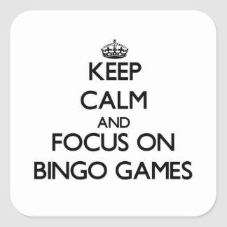 Keep Calm and focus on Bingo Games Stickers