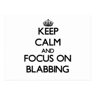 Keep Calm and focus on Blabbing Postcards