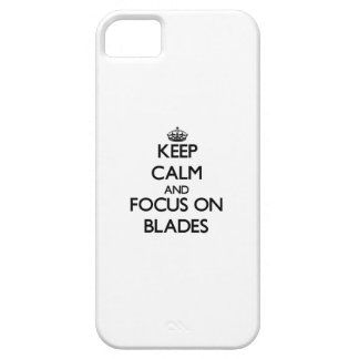 Keep Calm and focus on Blades iPhone 5/5S Cover