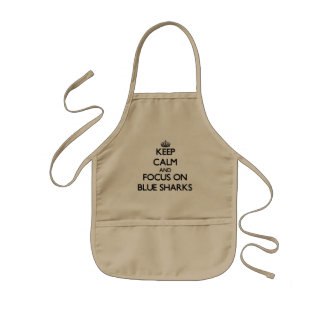 Keep calm and focus on Blue Sharks Kids Apron