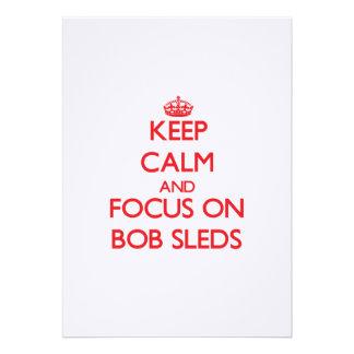 Keep Calm and focus on Bob Sleds Card