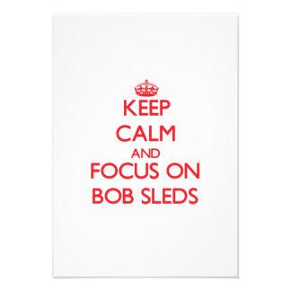Keep Calm and focus on Bob Sleds Invites