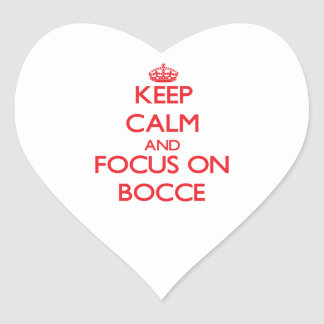 Keep calm and focus on Bocce Stickers