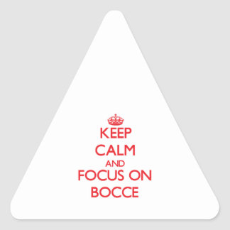 Keep calm and focus on Bocce Sticker