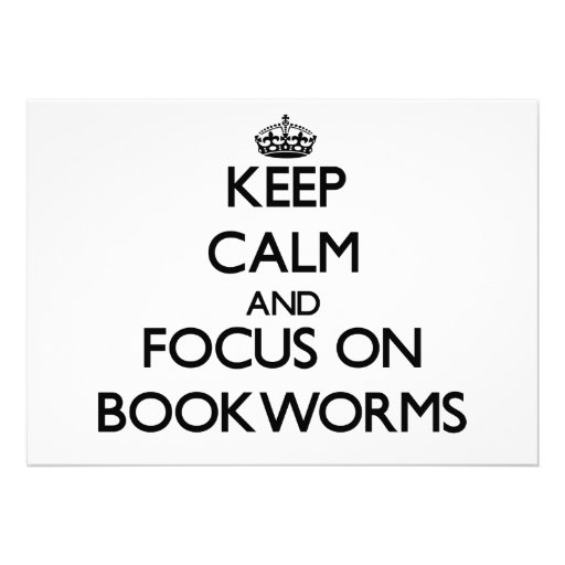Keep Calm and focus on Bookworms Custom Invitation