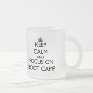 Keep Calm and focus on Boot Camp Frosted Glass Mug
