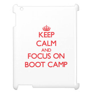 Keep Calm and focus on Boot Camp Cover For The iPad