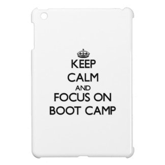 Keep Calm and focus on Boot Camp iPad Mini Cover