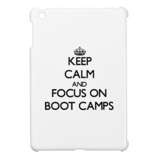 Keep Calm and focus on Boot Camps iPad Mini Cases