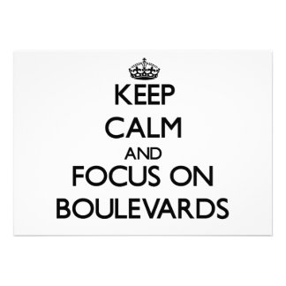 Keep Calm and focus on Boulevards Invite