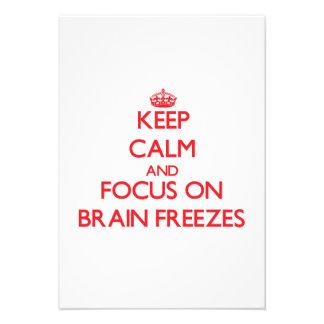 Keep Calm and focus on Brain Freezes Custom Invites
