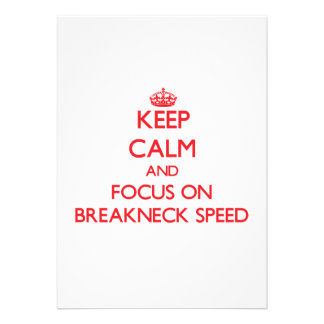 Keep Calm and focus on Breakneck Speed Custom Announcements