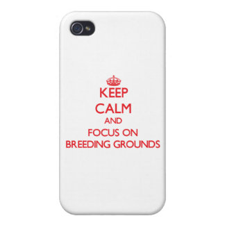 Keep Calm and focus on Breeding Grounds iPhone 4 Cover