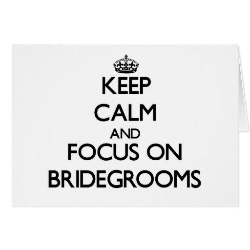 Keep Calm and focus on Bridegrooms Card