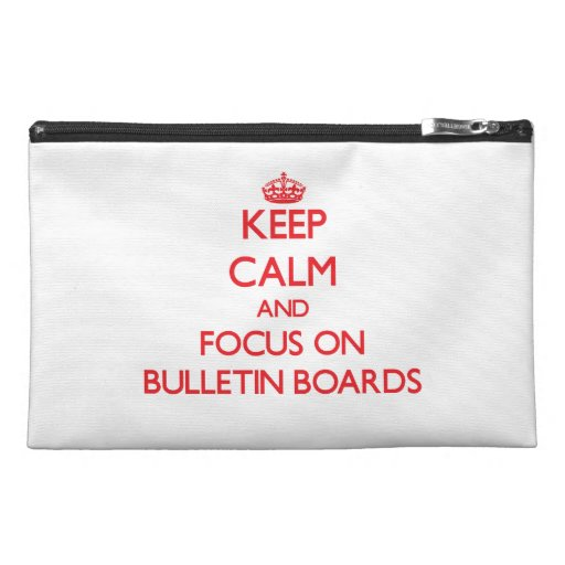 Keep Calm and focus on Bulletin Boards Travel Accessories Bags