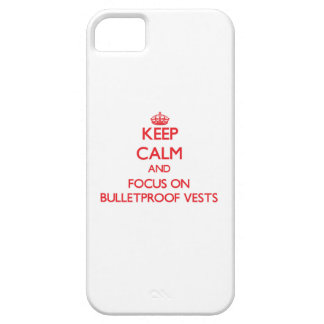 Keep Calm and focus on Bulletproof Vests iPhone 5 Covers
