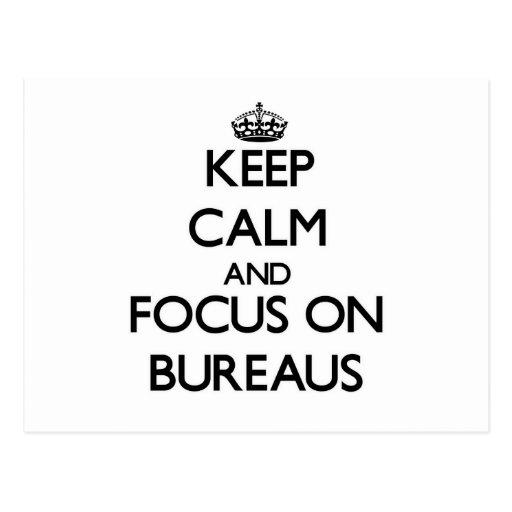 Keep Calm and focus on Bureaus Postcard