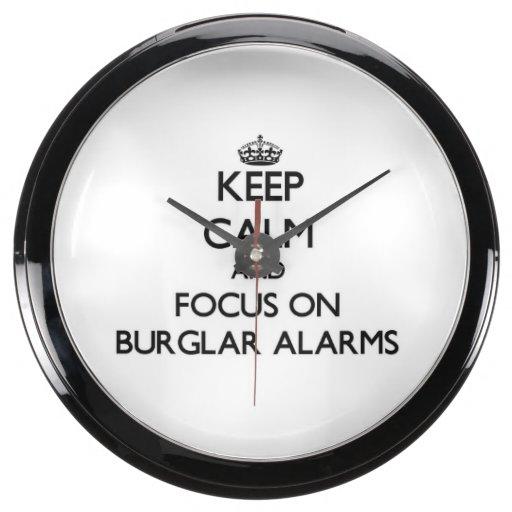 Keep Calm and focus on Burglar Alarms Aquavista Clocks