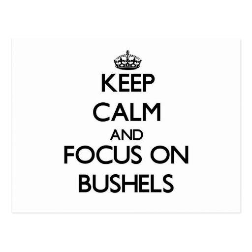 Keep Calm and focus on Bushels Postcard