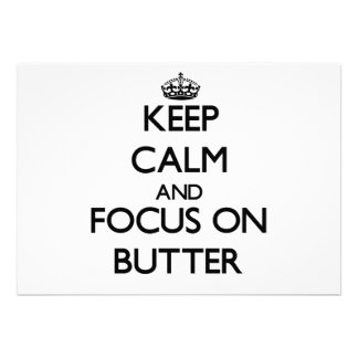 Keep Calm and focus on Butter Card
