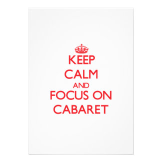 Keep Calm and focus on Cabaret Announcement