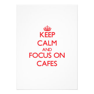 Keep Calm and focus on Cafes Cards