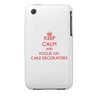 Keep Calm and focus on Cake Decorators iPhone 3 Cases