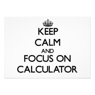 Keep Calm and focus on Calculator Announcements